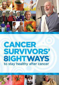 8 Ways to Stay Healthy After Cancer